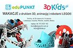 PÓŁKOLONIE LEGO® i DRUK 3D