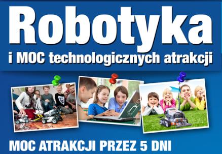 Półkolonie z robotyką i nie tylko!!!