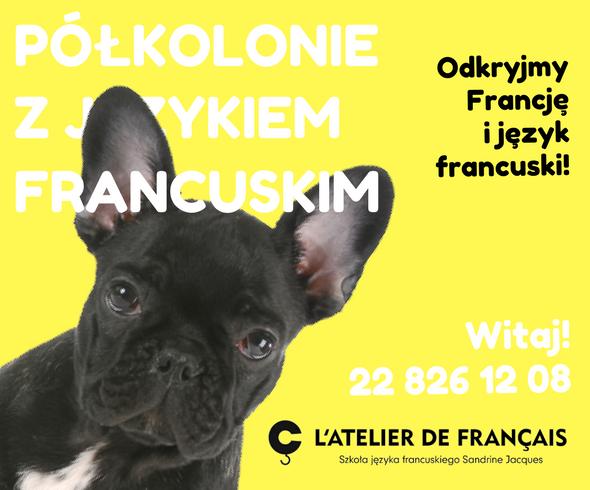 PÓŁKOLONIE Z JĘZYKIEM FRANCUSKIM